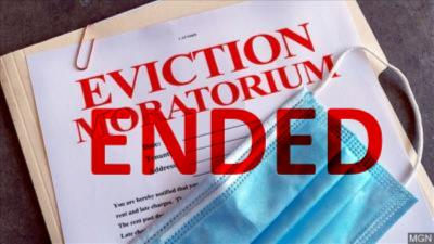 The Eviction Moratorium has ENDED